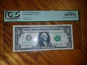 $1 2006 Fed Res ERROR Note WASHINGTON,DC Fr#1932-B Cabral | Paulson PCGS 66 PPQ
