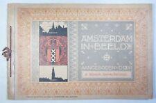 Amsterdam dans beeld/Amsterdam pittoresque, souvenir-Album 16 tableaux, pour 1902