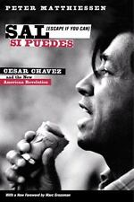 Sal Si Puedes (Escape If You Can) : Cesar Chavez and the New American...