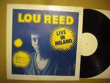 LOU REED LIVE IN MILANO (MILAN) ITALY RARE VINYL LP