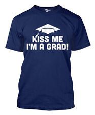 Kiss Me I'm A Grad - Graduation Moving Up Highschool College  Mens T-Shirt