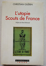L'utopie Scouts de France C GUERIN éd Fayard