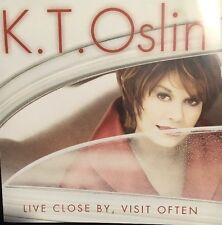 K T Oslin   LIVE CLOSE BY, VISIT OFTEN   (CD 2001)