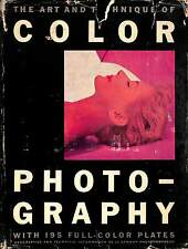 The Art and Technique of Color Photography
