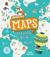 Amazing Maps Activity Book by Eilidh Muldoon 9781788286039 | Brand New