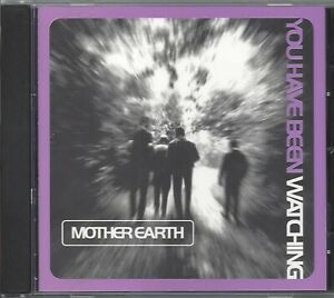MOTHER EARTH / YOU HAVE BEEN WATCHING * NEW CD * NEU *