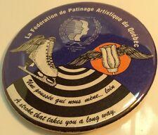 """Vintage 2.5"""" Button Pin """" FEDERATION DE PATINAGE ARTISTIQUE DU QUEBEC"""" Macaron"""