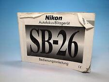 Nikon SB-26 Autofokus-Blitzgerät Bedienungsanleitung instruction manual - 100867