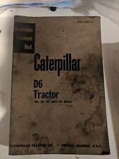 Caterpillar D6 Tractor Serviceman's Reference Book 4R 5R 8U 9U Manual REPAIR
