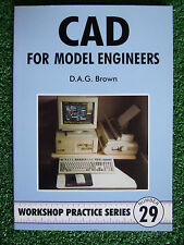 #29 CAD FOR MODEL ENGINEERS WORKSHOP PRACTICE SERIES BOOK MANUAL pc aided design