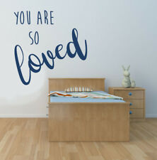 You are so Loved Quote, Vinyl Wall Art Sticker, Mural, Decal. Bedroom nursery