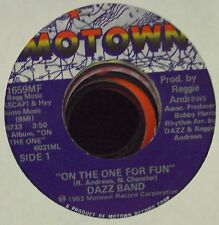 """DAZZ BAND On The One For Fun/Just Believe In Love 7"""" 45 OOP Motown funk"""