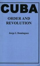 Cuba : Order and Revolution (Belknap Press)-ExLibrary