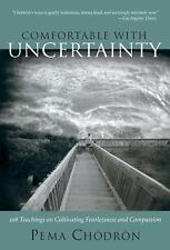 """COMFORTABLE WITH UNCERTAINTY: PEMA CHODRON (PAPERBACK) """"BRAND NEW BOOK"""""""