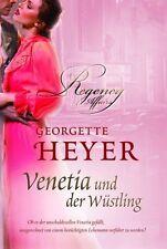 Georgette Heyer - Venetia und der Wüstling /4