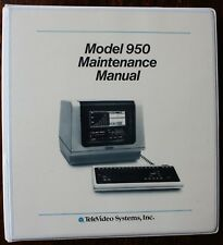 Televideo Computer TS 950 MAINTENANCE MANUAL, INSTALLATION, USERS GUIDE BOOK