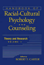 NEW Handbook of Racial-Cultural Psychology and Counseling, Theory and Research
