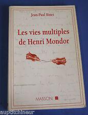 Jean-Paul Binet Les vies multiples de Henri Mondor ed. Masson 1993