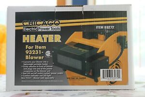 CHICAGO Electric Power Tools Heater - Item 93272 fits 93232 Blower
