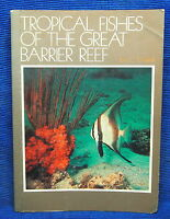 Tropical Fishes of the Great Barrier Reef by Tom C. Marshall (Paperback, 1982)