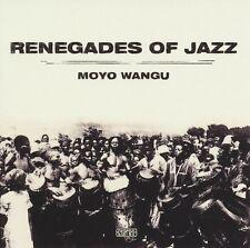 RENEGADES OF JAZZ - MOYO WANGU   CD NEU