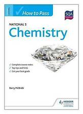 How to Pass National 5 Chemistry by Barry McBride (Paperback, 2013)
