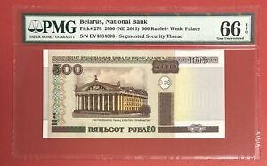 Belarus 500 Rublei 2000 Pick# 27b PMG: 66 EPQ (#2394)