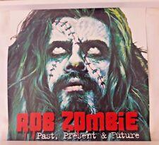 Rob Zombie Past Present & Future RARE PROMO Flat* Kiss Ozzy Metallica Manson 666