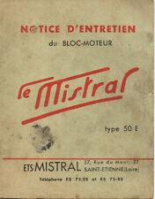 Notice d'entrtien du bloc moteur LE MISTRAL TYPE 50 E