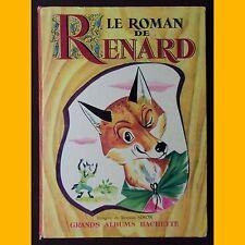 Collection Grands Albums Hachette LE ROMAN DE RENARD images de Romain Simon 1969