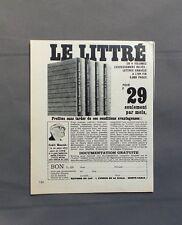 PUB PUBLICITE ANCIENNE ADVERT CLIPPING 110517 / LIVRE LE LITTRE EN 4 VOLUMES