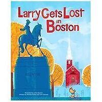 Larry Gets Lost in Boston by Skewes, John, Mullin, Michael