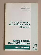 Le storie di sangue nella tradizione orale abruzzese Comune di Pescara