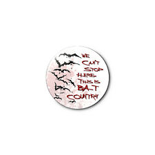 Bat Country *Fear and Loathing* 1.25in Pins Buttons Badge *BUY 2, GET 1 FREE*