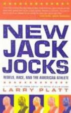New Jack Jocks : Rebels, Race, and the American Athlete by Larry Platt