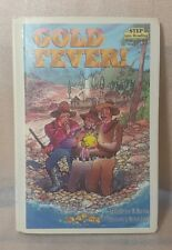 Gold Fever Step Into Reading A Step 4 Book Hardcover Ex-Lib