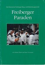 Freiberger Paraden, die historische Freiberger Berg-und Hüttenknappschaft, 1992