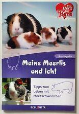 Meerschweinchen Ratgeber - Ein Herz für Tiere Buch - Tipps zum Leben mit Meerlis