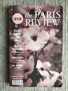 The Paris Review : 212 : Spring 2015 : Mantel, Lydia Davis, Ferrante Interviews