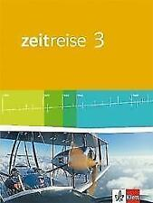 Zeitreise / Schülerbuch: Neue Ausgabe für differenzierende Schulen in Nordrhein-