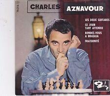 Charles Aznavour-Les Deux Guitares vinyl single EP