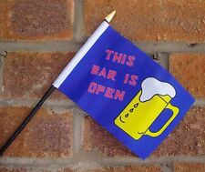 """THIS BAR IS OPEN SMALL HAND WAVING FLAG 6""""X4"""" flags"""