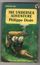 Philippe Diole The Undersea Adventure 1st Pan Ed 1955