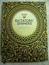 Dictators' Dinners A Bad Taste Guide To Entertaining Tyrants hc c13