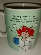 Fun Quirky Collectible Maggs Coffee Mug Her only reason to get up in the morning