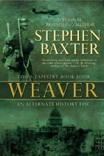 Weaver - Time's Tapestry #4 by Stephen Baxter  HC new