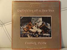 "T-LOVE - DEFINITION OF A YEE-YEE / BUTCHER'S HOOK / FOOLISH PRIDE (12"")  2007!!!"