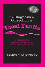 The Diagnosis and Correction of Vocal Faults: A Manual for Teachers of Singing