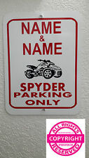 CAN-AM SPYDER F3 - 2 NAMES PERSONALIZED METAL PARKING SIGN