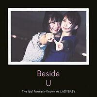 The Idol Formerly Known As Ladybaby - Beside U [CD]